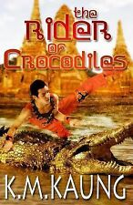 Short Stories and Novellas: The Rider of Crocodiles : Based on a True Story...