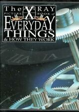 The X Ray Picture Book of Everyday Things & How They Work-ExLibrary