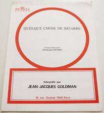 Partition sheet music JEAN-JACQUES GOLDMAN : Quelque Chose de Bizarre * 80's