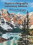 Physical Geography Laboratory Manual For Mcknight's Physical Geography Hess Tasa