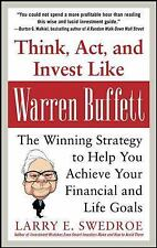 Think, Act, and Invest Like Warren Buffett: The Winning Strategy to Help You Ach
