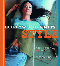 Hollywood Knits Style: With 30 Original Suss Designs,Cousins, Suss,Very Good Boo