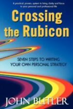 Crossing the Rubicon: Seven Steps to Writing Your Own Personal Strategy