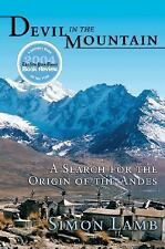 Devil in the Mountain: A Search for the Origin of the Andes-ExLibrary