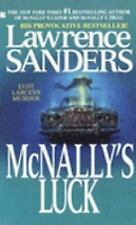 McNally's Luck by Lawrence Sanders ~ An Archy McNally Novel (Paperback)
