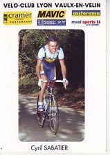 CYCLISME carte cycliste CYRIL SABATIER club VELO-CLUB LYON VAULX-EN-VELIN