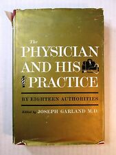 1955 Dental Dentistry Book THE PHYSICIAN AND HIS PRACTICE by Garland