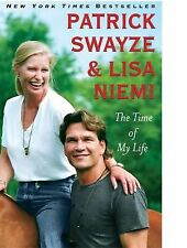 Patrick Swayze & Lisa Niemi The Time of My Life Hardcover Book