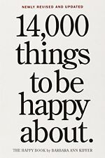 14,000 Things To Be Happy About Kipfer  Barbara Ann 9780761181804