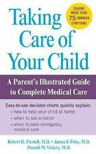 Taking Care of Your Child (mass mkt ed) by Fries, James, Vickery, Donald, Pante