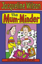 Jacqueline Wilson Story Book: THE MUM MINDER - NEW