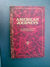 American Journeys An Anthology of Travels in the United States 1975 CLEARANCE