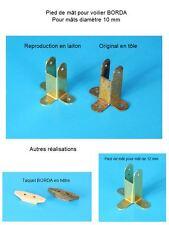 BORDA -- Bateau -- Voilier de bassin -- Reproduction pied de mât 10 mm en laiton