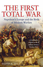 The First Total War - Napoleons Europe and the Birth of Modern Warfare-ExLibrary