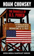 The Umbrella of U.S. Power: The Universal Declaration of Human Rights and the Co