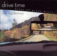 Drive Time: Blue Ridge Parkway (CD, Jun-2005, Sony Classical)