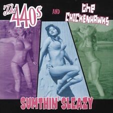THE 440's / THE CHICKENHAWKS Sumthin' Sleazy CD SPLIT PHILLY ROCKABILLY