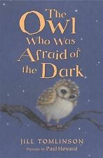 The Owl Who Was Afraid of the Dark (Jill Tomlinson's Favourite Animal Tales) - H