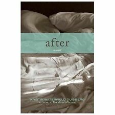 AFTER by Kristin Waterfield Duisberg (2014, New Paperback) SHRINK-WRAPPED