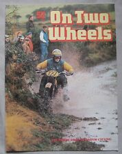 On Two Wheels magazine The inside story of Motor Cycling Issue 52
