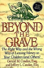 Beyond the Grave (And Other) Condon, Gerald M., Condon, Jeffery L. Paperback