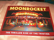Moonrocket The Thriller Ride of the Thirties by Stephen Smith and Kevin Scrivens