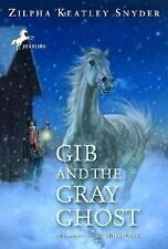 ZILPHA KEATLEY SNYDER - GIB AND THE GRAY GHOST - Gib Series (2)