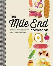 The Mile End Cookbook: Redefining Jewish Comfort Food from Hash to Hamantaschen,