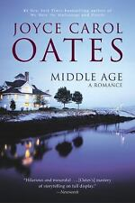 Middle Age: A Romance, Joyce Carol Oates, Good Condition, Book