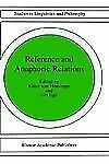 Studies in Linguistics and Philosophy Ser.: Reference and Anaphoric Relations...