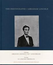 The Photographs of Abraham Lincoln by Harold Holzer and Peter W. Kunhardt...