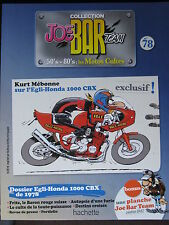 FASCICULE SERIE 2 JOE BAR TEAM 78 EGLI-HONDA 1000 CBX / DUCATI PIGNALE SUPERLEGG