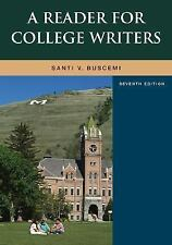 A Reader for College Writers by Santi Buscemi (2007, Paperback)