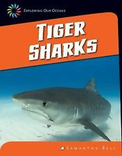 Tiger Sharks (21st Century Skills Library: Exploring Our Oceans)