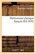 Langues: Dictionnaire Classique Francais by Napoléon Landais and Landais-N...