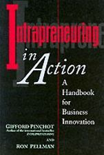 Intrapreneuring in Action: A Handbook for Business Innovation-ExLibrary