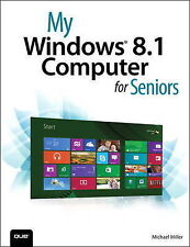 My Windows 8.1 Computer for Seniors by Michael Miller (Paperback, 2013)
