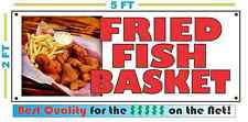 Full Color FRIED FISH BASKET BANNER Sign NEW Larger Size Best Quality for the $$