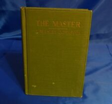 The Master by J Wesley Johnston, 1st Edition Copyright 1923