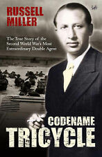 Codename Tricycle The True Story of the Second World War's Most Extraordinary Do