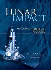 Dover Books on Astronomy: Lunar Impact : The NASA History of Project Ranger...