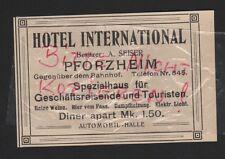 PFORZHEIM, Werbung 1912, Hotel International Besitzer: A. Seiser