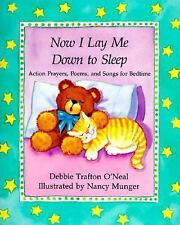 Now I Lay Me Down to Sleep by Debbie Trafton O'Neal