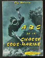 ABC de la Chasse Sous-Marine par Ely Boissin