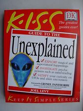 KISS Guide to the Unexplained (Keep it Simple Guides), Levy, Joel Paperback Book