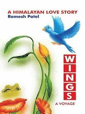 Wings : A Voyage by Ramesh Patel (2014, Hardcover)