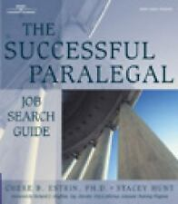 The Successful Paralegal Job Search Guide by Chere B. Estrin and Stacey Hunt...