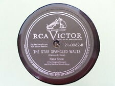 RCA VICTOR 78 RECORD/ HANK SNOW /MARRIAGE VOW/STAR SPANGLED WALTZ/ EX HILLBILLY