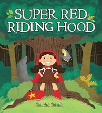 Super Red Riding Hood by Claudia Dávila (2014, Hardcover)