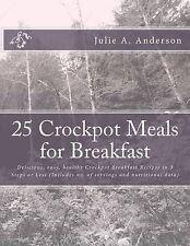 25 Crockpot Meals for Breakfast Delicious Easy Healthy Crockpot Breakfast Recipe